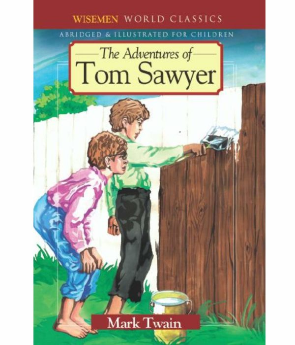 World Classic by Mark Twain -Tom Sawyer ...